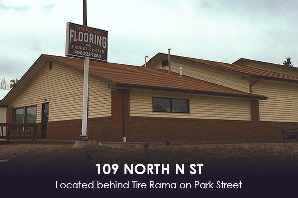 Livingston Flooring & Carpet Center - 109 North N St - Located behind Tire Rama on Park Street